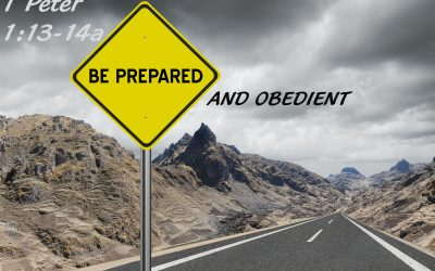 Be Prepared and Obedient
