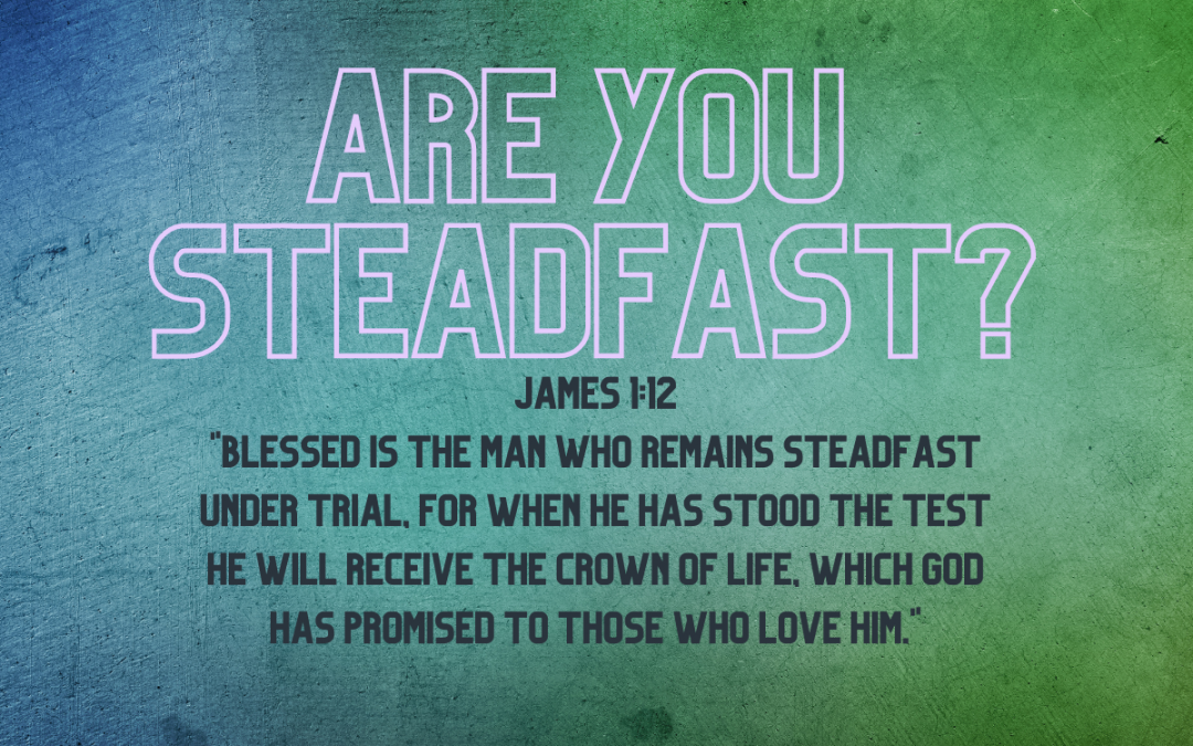 Remaining Steadfast